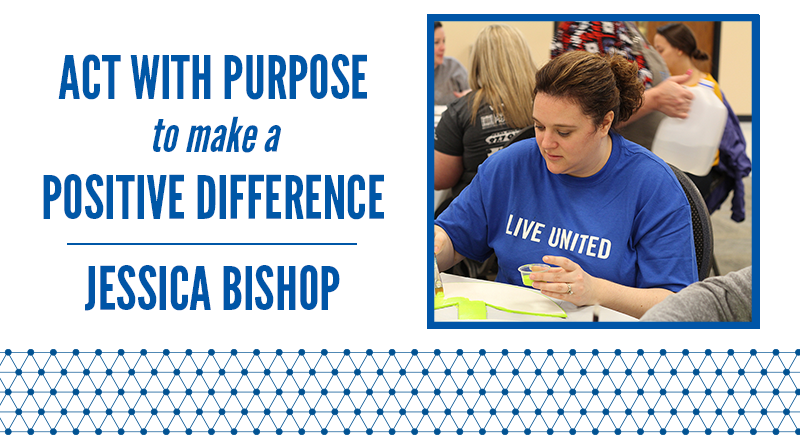 Act With Purpose to make a Positive Difference: Jessica Bishop