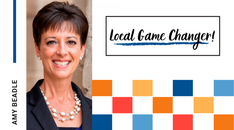Local Game Changer Spotlight- Amy Beadle