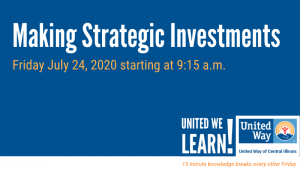 United We Learn Session: Making Strategic Investments @ Virtual